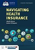 Navigating Health Insurance (Health Navigation)