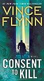 Consent to Kill: A Thriller (8) (A Mitch Rapp Novel)