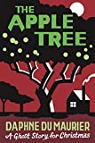 The Apple Tree: A Ghost Story for Christmas (Seth s Christmas Ghost Stories)