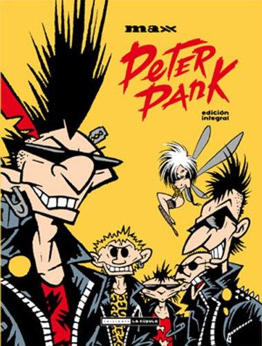 Peter Pank : Edición Integral: (rústica) (Novela gráfica)