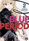 Blue Period, tome 2 par Yamaguchi