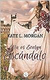 Ella es Evelyn escándalo : (Edición revisada y actualizada 2021)