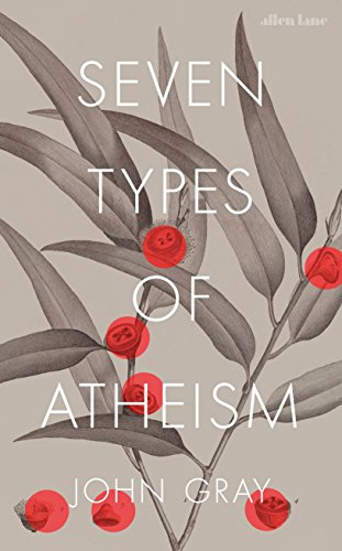 Seven Types of Atheism (English Edition)