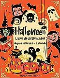 Halloween Libro de Actividades para Niños de 4 a 8 años: Libro de Juegos Halloween para niños de 4 - 8 años   Colorear, Sudokus, Laberintos, Unir los ... la sombra, Encuentra las diferencias.