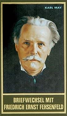 Briefwechsel mit Friedrich Ernst Fehsenfeld I: 1891 - 1906