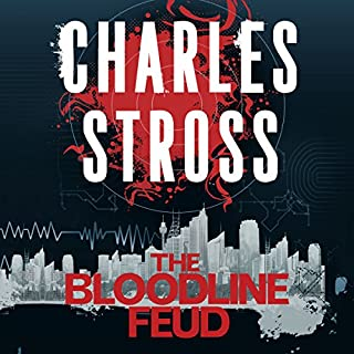 The Bloodline Feud                   De :                                                                                                                                 Charles Stross                               Lu par :                                                                                                                                 Kate Reading                      Durée : 23 h et 34 min     Pas de notations     Global 0,0