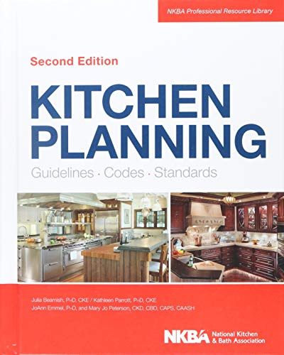 Compare Textbook Prices for Kitchen Planning: Guidelines, Codes, Standards 2 Edition ISBN 9781118367629 by NKBA (National Kitchen and Bath Association)