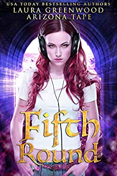 Fifth Round (The Renegade Dragons Book 2) by [Arizona Tape, Laura Greenwood]