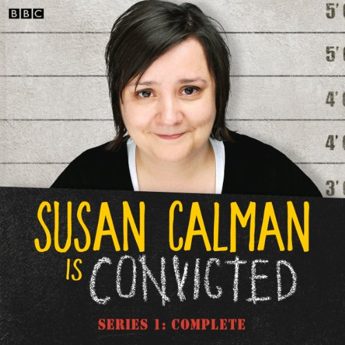 Susan Calman is Convicted (Series 1) audiobook cover art
