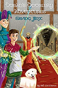 Doran's Doorway Adventures: Saving Jinx by [Bill McManus, Dami Nati, David Batterson]