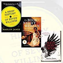 Marlon James Collection 3 Books (A Brief History of Seven Killings: WINNER of the Man Booker Prize 2015, The Book of Night Women, John Crow's Devil) Boundle by Marlon James (2015-11-09)