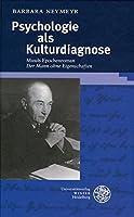 Psychologie als Kulturdiagnose: Musils Epochenroman ,Der Mann ohne Eigenschaften'