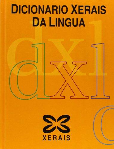 Dicionario Xerais da Lingua (Dicionarios)