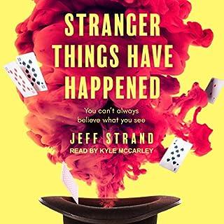 Stranger Things Have Happened audiobook cover art