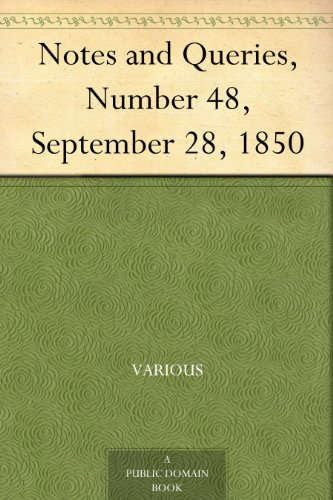 Notes and Queries, Number 48, September 28, 1850