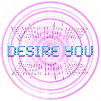 Desire You