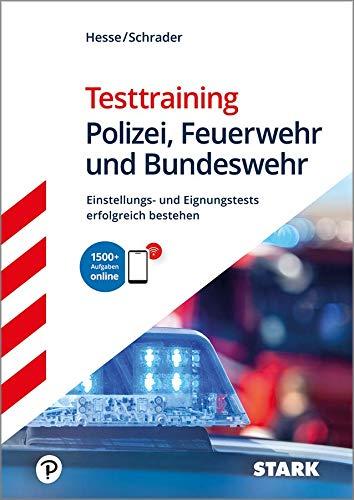 STARK Testtraining Polizei, Feuerwehr und Bundeswehr: Einstellungs- und Eignungstests erfolgreich bestehen