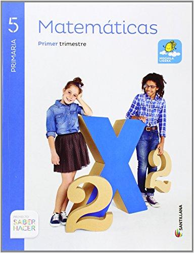 MATEMATICAS 5 PRIMARIA SABER HACER(3 unidades) - 9788468010663