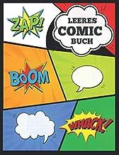 Leeres Comicbuch: Schreiben und zeichnen Sie Ihre eigenen Comics, erstellen Sie Ihre eigene Geschichte, Super Hero Comics, Comic-Streifen-Vorlagen ... für Kinder und Erwachsene (German Edition)