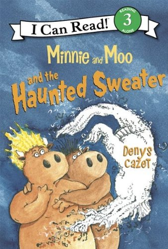 Minnie and Moo and the Haunted Sweater (I Can Read Level 3) (English Edition)