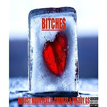 Bitche$ (feat. D. Charles & Freddy G$) - Single