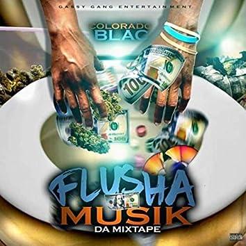 Flusha Muzik da Mixtape