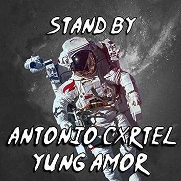 Stand by (feat. Antonio Cxrtel)