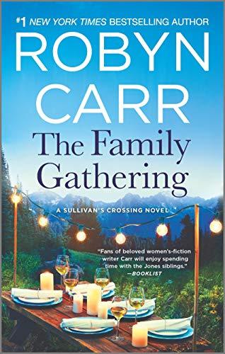 The Family Gathering (Sullivan's Crossing, 3)