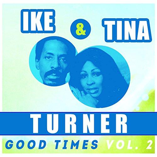 Ike & Tina Turner - Good Times, Vol. 2