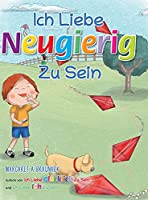 Ich liebe neugierig zu sein (German)
