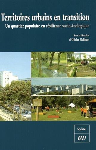 Territoires urbains en transition : Un quartier populaire en résilience socio-écologique