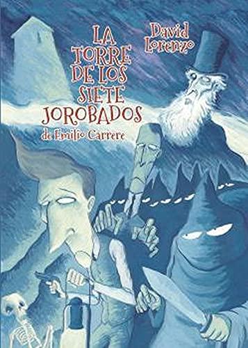 La Torre De Los Siete Jorobados: 2 (Otranto Gráfica)
