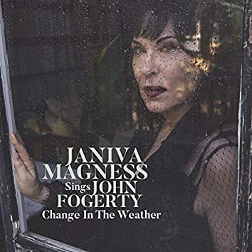 Change in the Weather: Janiva Magness Sings John Fogerty