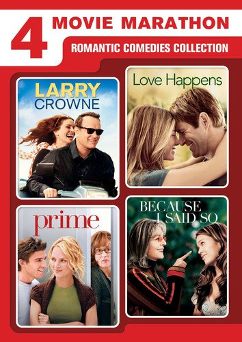 4-Movie Marathon: Romantic Comedies Collection (Larry Crowne / Love Happens / Prime / Because I Said So)