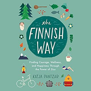 The Finnish Way     Finding Courage, Wellness, and Happiness Through the Power of Sisu              Auteur(s):                                                                                                                                 Katja Pantzar                               Narrateur(s):                                                                                                                                 Karen Cass                      Durée: 5 h et 35 min     41 évaluations     Au global 4,5