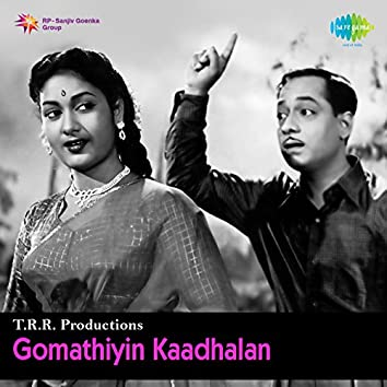 Gomathiyin Kaadhalan (Original Motion Picture Soundtrack)