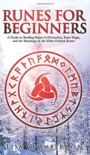 Runes for Beginners A Guide to Reading Runes in Divination Rune Magic and the Meaning of the product image