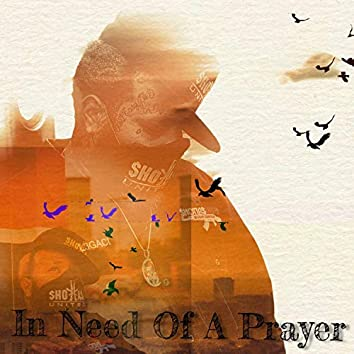 In Need of a Prayer