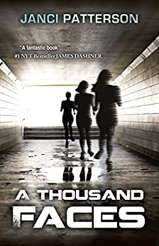 A Thousand Faces: A Shapeshifter Thriller by [Janci Patterson]