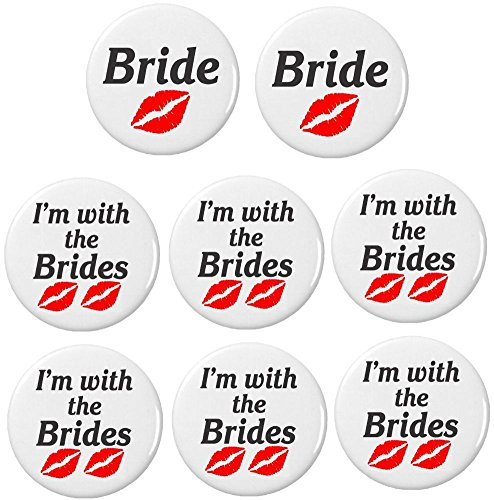"2 Bride / 6 I'm w the Brides Red Lips (Lesbian Wedding) 2.25"" Large Buttons Pins"