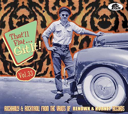 That'Ll Flat Git It Vol.33 Renown & Hornet Records