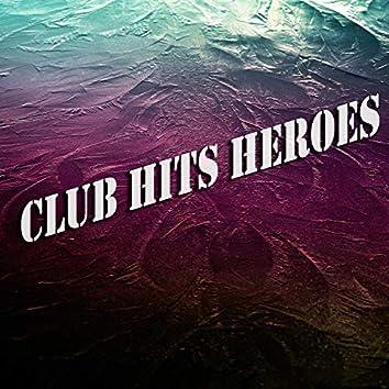 Club Hits Heroes