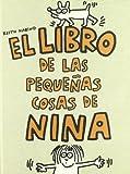 El libro de las pequeñas cosas de Nina (Los cuentos de la cometa)