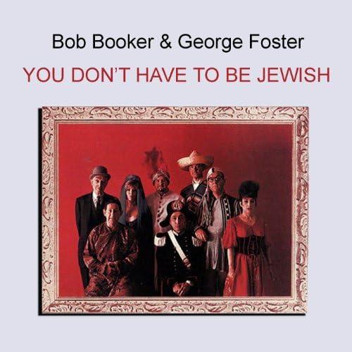 Bob Booker & George Foster