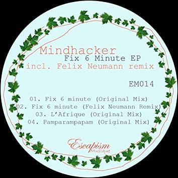 Fix 6 Minute EP