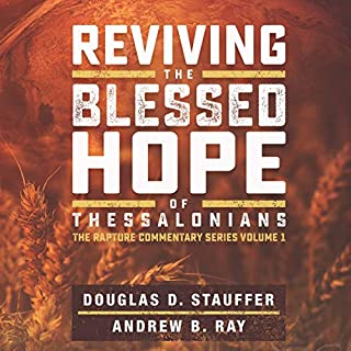 Reviving the Blessed Hope of Thessalonians audiobook cover art