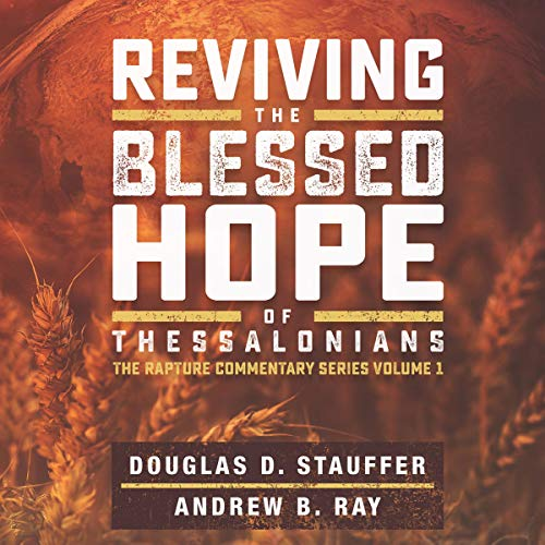Reviving the Blessed Hope of Thessalonians cover art