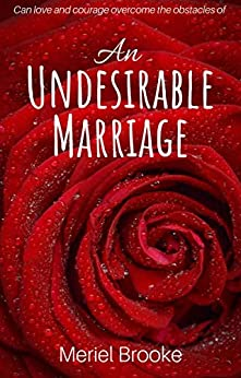 An Undesirable Marriage by [Meriel Brooke]