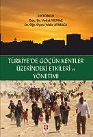 Türkiye'de Göcün Kentler Üzerindeki Etkileri ve Yönetimi