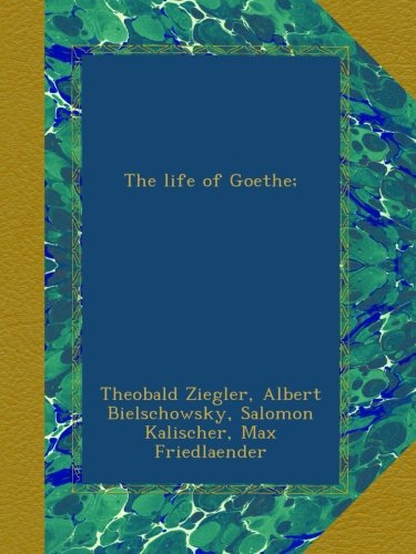The life of Goethe;